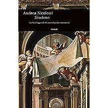 Sindone: Storia e leggende di una reliquia controversa (Einaudi. Storia Vol. 59) (Italian Edition)