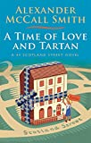 A Time of Love and Tartan (44 Scotland Street, Band 12)