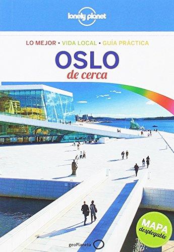 Oslo De cerca 1 (Guías De cerca Lonely Planet) por Donna Wheeler