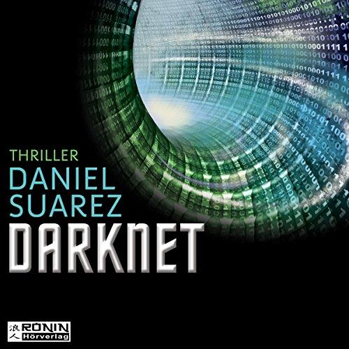 Darknet - Die Welt ist nur ein Spiel: Daemon 2 (Spielen Welt)