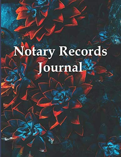 Notary Records Journal: All States - Notary Public Logbook, Log Book Journal - 396 Large Entries -