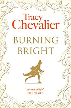 Burning Bright by [Chevalier, Tracy]