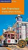 POLYGLOTT on tour Reiseführer San Francisco: Mit großer Faltkarte, 80 Stickern und individueller App - Jo Walden