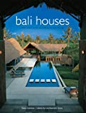 Image de Bali Houses: New Wave Asian Architecture and Design