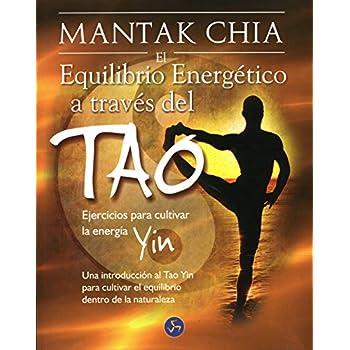 El equilibrio energetico a traves del tao/ The Energy Balance through the Tao