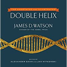 The Annotated and Illustrated Double Helix (English Edition)