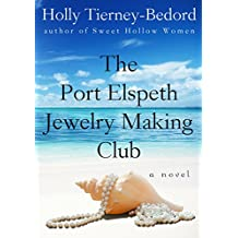 The Port Elspeth Jewelry Making Club (English Edition)