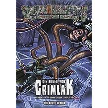 Die Minen von Crimlak: Ein Dungeonslayers-Abenteuer für Charaktere der 1. bis 4. Stufe (Dungeonslayers / Das altmodische Rollenspiel)