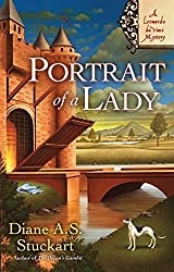 Portrait of a Lady: A Leonardo DaVinci Mystery by Diane A. S. Stuckart (2009-01-06)