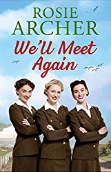 We'll Meet Again: The Forces' Sweethearts 2