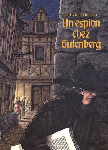 Un espion chez Gutenberg