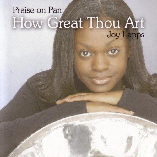 Praise On Pan: How Great Thou Art