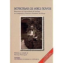 OP/355-Sementar os ares novos: Homenaxe a Francisco Fernández del Riego