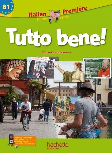 Tutto bene! 1re (B1) - Italien - Livre élève - Edition 2011 by Pierre Méthivier (2011-05-04)