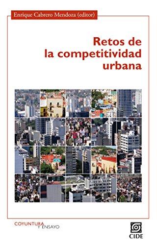 Retos de la competitividad urbana (Coyuntura y Ensayo nº 2)