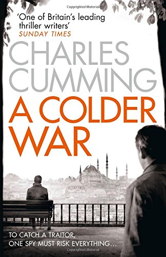 A Colder War (Thomas Kell Spy Thriller)