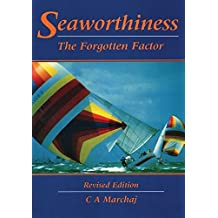 Seaworthiness: The Forgotten Factor