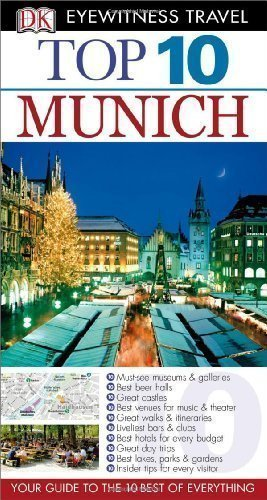 top-10-munich-with-map-dk-eyewitness-top-10-travel-guides-by-ledig-elfi-pap-map-re-edition-2012