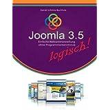 Joomla 3.5 logisch!: Einfache Webseitenerstellung ohne Programmierkenntnisse