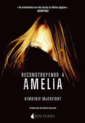 Reconstruyendo a Amelia (Spanish Edition)