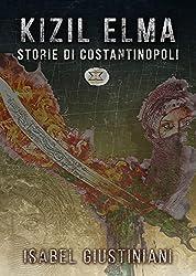 KIZIL ELMA - Storie di Costantinopoli