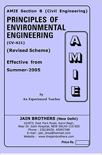 AMIE - Section - (B) Principles of Environmental Engineering ( CV- 421 ) Civil Engineering Solved and Unsolved Papers (Summer,2016)