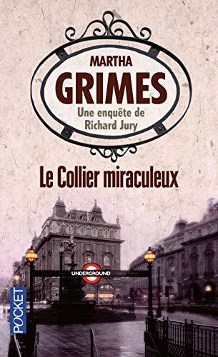 Le Collier Miraculeux par Martha GRIMES