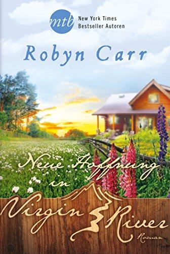 Buchseite und Rezensionen zu 'Neue Hoffnung in Virgin River' von Robyn Carr