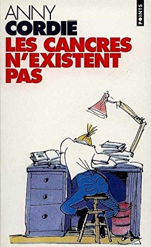 LES CANCRES N'EXISTENT PAS. Psychanalyses d'enfants en échec scolaire par Anny Cordié