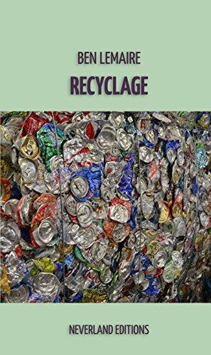 Couverture du livre Recyclage: Textes ratés et oubliés