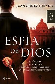 Espia de Dios (Spanish Edition) von [Gómez-Jurado, Juan]