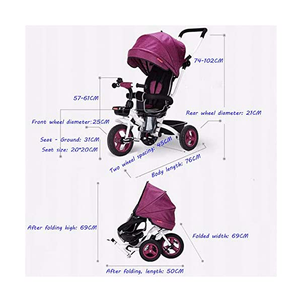 4 In 1 Childrens Folding Tricycle 360° Swivelling Saddle 6 Months To 5 Years 3-Point Safety Belt Kids Tricycle Comfortable And Adjustable Backrest Child Trike Maximum Weight 25 Kg,Pink BGHKFF ★Material: Steel frame, suitable for children from 6 months to 5 years old, the maximum weight is 25 kg ★ 4 in 1 multi-function: can be converted into baby strollers and tricycles. Remove the hand putter and awning, and the guardrail as a tricycle. ★Safety design: Golden triangle structure, safe and stable; front wheel clutch, will not hit the baby's foot; 3 point seat belt + guardrail; rear wheel double brake 4