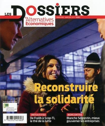 Reconstruire la solidarité.- Quétigny : Scop-SA Alternatives économiques , 2017, cop. 2017