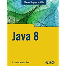 Java 8 (Manuales Imprescindibles)