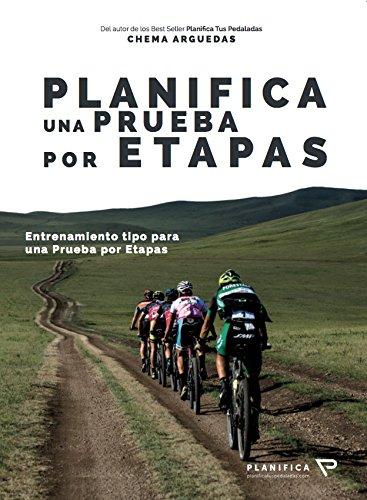 Planifica una prueba por etapas por Chema Arguedas Lozano