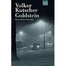Goldstein: Gereon Raths dritter Fall (Die Gereon-Rath-Romane, Band 3)