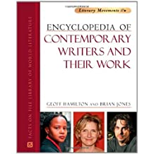 Encyclopedia of Contemporary Writers and Their Work (Literary Movements) by Geoff Hamilton (2010-05-01)