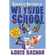 Sideways Arithmetic from Wayside School: More than 50 mindboggling maths puzzles! - Rejacketed