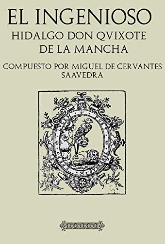 Antología Miguel de Cervantes: Don Quijote de la Mancha (con notas) por Miguel De Cervantes Saavedra