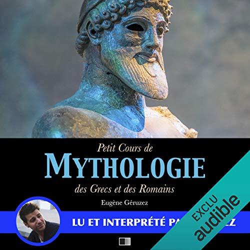 Petit cours de Mythologie des Grecs et des Romains par Eugène Géruzez