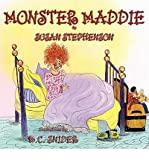 [ [ [ Monster Maddie - Large Print [ MONSTER MADDIE - LARGE PRINT ] By Stephenson, Susan ( Author )Feb-14-2010 Paperback