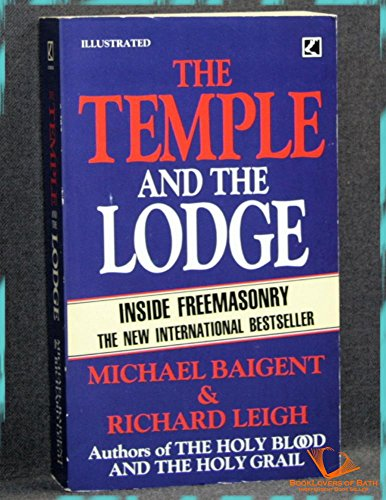 The Temple and the Lodge: Inside Freemasonry