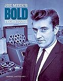 Joe Meek's Bold Techniques (English Edition)