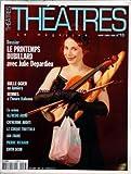 THEATRES LE MAGAZINE [No 13] du 01/03/2004 - LE PRINTEMPS DUBILLARD AVEC JULIE DEPARDIEU - BULLE OGIER EN LUMIERE - RENNES A L'HEURE ITALIENNE - ALFREDO ARIAS - CATHERINE ARDITI - LE CIRQUE TROTTOLA - JAN FABRE - PIERRE RICHARD - EDITH SCOB