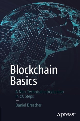 blockchain-basics-a-non-technical-introduction-in-25-steps
