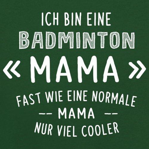 Ich bin eine Badminton Mama - Herren T-Shirt - 13 Farben Flaschengrün