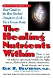 Healing Nutrients Within: Your Guide to the Best-stocked Drugstore of All the Human Body