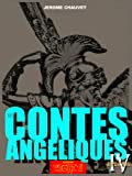 Origines, LES CONTES ANGELIQUES Episode 4