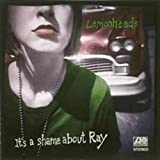 ItS a Shame About Ray