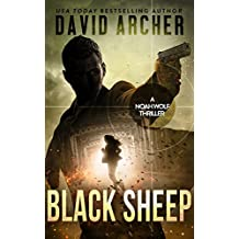 Black Sheep - An Action Thriller Novel (A Noah Wolf Novel, Thriller, Action, Mystery Book 6) (English Edition)